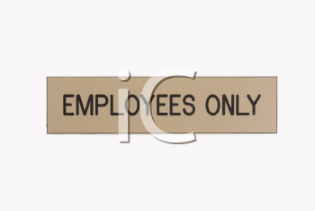 Employees only sign on white background.