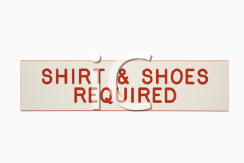 Shirt and shoes required sign.