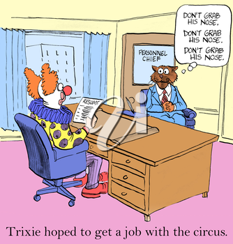 Trixie hoped to get a job with the circus.