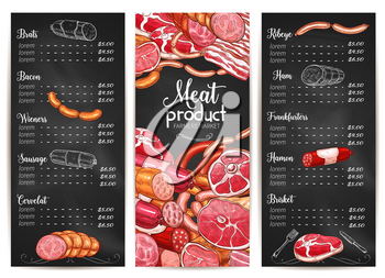 Butchery shop or farmer market menu price list template. Vector design of meaty products brats and bacons, wiener end cervelat sausages, ribeye steaks and ham or hamon and beef or pork brisket