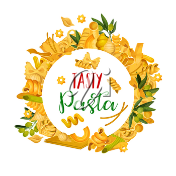 Pasta poster for restaurant menu with cuisine from Italy. Vector spaghetti, fettuccine or farfalle and tagliatelle and traditional lasagna or ravioli with greenery or spices frame from macaroni icons