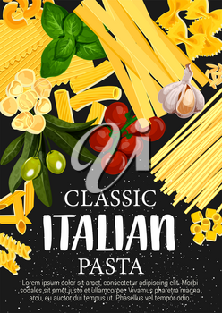 Italian pasta with vegetables, spices and herbs vector design. Spaghetti macaroni, penne and farfalle, fusilli, lasagna and fettuccine, gnocchi, orzo and tortellini, garlic, basil, olives and tomato