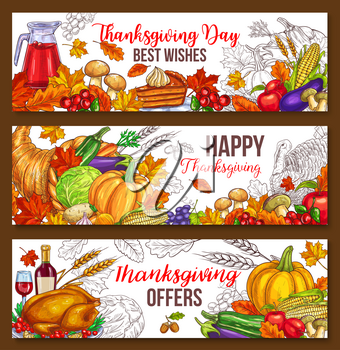 Thanksgiving day sketch banners of traditional roasted turkey and fruit pie, pumpkin or corn and mushroom harvest in cornucopia. Vector autumn maple leaf sketch design Happy Thanksgiving Day greeting