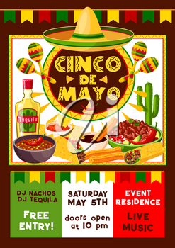 Cinco de Mayo Mexican party fiesta and dance or music celebration flyer. Vector invitation poster design of Mexico flag colors, sombrero or maracas and cactus tequila with traditional nachos and tacos