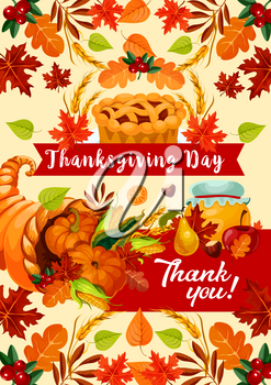 Thanksgiving Day holiday greeting card. Autumn season harvest festival cornucopia with pumpkin, corn vegetable and fruit pie festive poster, decorated by fallen leaf, ribbon banner and text Thank You