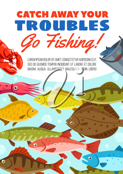 Fishing trip adventure poster for fisherman hobby tours. Vector design of fisher catch in bucket of sea flounder, lobster crab or squid seafood, river perch or pike and salmon with carp