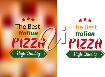 Best Italian pizza poster for cafe, pizzeria, restaurant and fastfood design