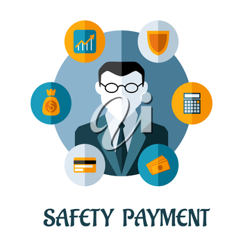 Safety Payment concept with a successful businessman surrounded by financial icons for a bank card, money, money bag, graph, security and calculator for accounting. Vector illustration