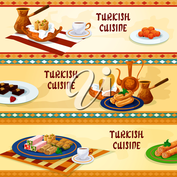 Turkish cuisine dessert menu banners with natural coffee served with pistachio baklava, pastry with cheese, nut and honey nougat, deep fried cake soaked in syrup, chocolate mosaic cake, carrot balls
