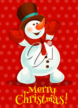 Christmas snowman greeting card design. Cartoon snowman in red scarf, gloves and top hat with happy smiling face. Merry Christmas and Happy New Year poster design