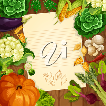 Recipe blank page or kitchen message note of vegetables on wooden background. Vector arugula and pumpkin, mushrooms and asparagus, corn and cauliflower cabbage, beet and green salads eggplant and past