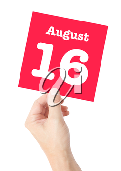 August 16 written on a card held by a hand