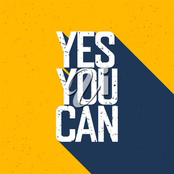 Motivational poster with lettering Yes You Can. Shadows, on yellow paper texture.
