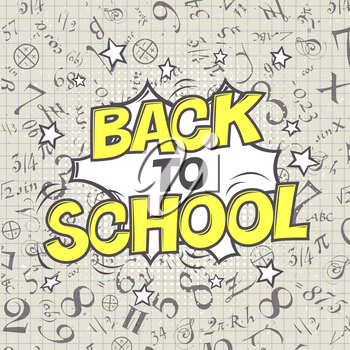Back to school vector illustration. Formulas background. Comic retro style. Halftone circle element.