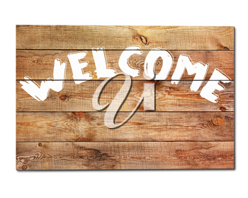 Vintage welcome wooden sign isolated on white background. Closeup.