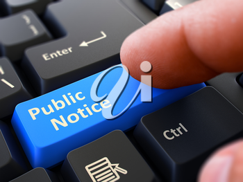 Public Notice Button. Male Finger Clicks on Blue Button on Black Keyboard. Closeup View. Blurred Background. 3D Render.
