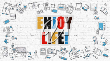 Enjoy Life. Multicolor Inscription on White Brick Wall with Doodle Icons Around. Enjoy Life Concept. Modern Style Illustration with Doodle Design Icons. Enjoy Life on White Brickwall Background.