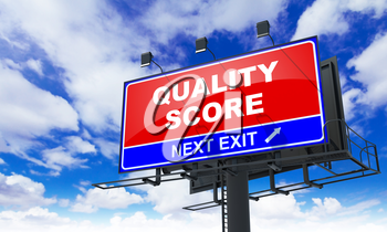 Quality Score - Red Billboard on Sky Background. Business Concept.