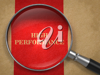 High Perfomance through Magnifying Glass on Old Paper with Red Vertical Line.