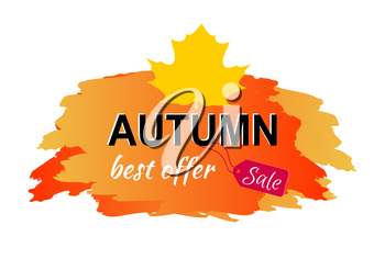 Autumn best offer sale placard with price tag, headline sample and image of big yellow leaf on top of it vector illustration isolated on white