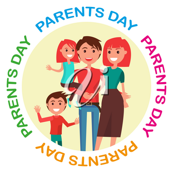 Parents Day Poster vector illustration of cheerful father holding his little dauther, happy mother hugging her husband with their young son