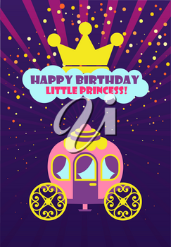 Happy birthday little princess greeting card decorated by crown and carriage. Kids postcard in purple color and points, flat design of coach vector