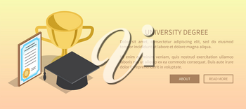University degree template banner with golden trophy, paper award and black student hat near text vector illustration in flat design
