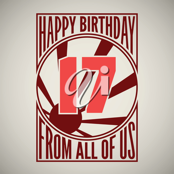 Retro poster. Birthday greeting, for seventeen years, vector banner.