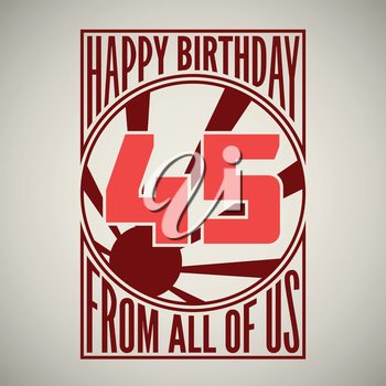 Retro poster. Birthday greeting, forty-five years, vector banner.