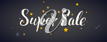 Super sale, vector banner with calligraphic lettering. Elegant ad of discount actions. 3D illustration, realistic golden balls, stars on blackboard with dust and blots. Template for advertising