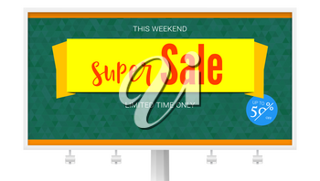 Billboard with Super Sale yellow banner on green background. Badge of Fifty percent discount. Horizontal poster for advertising events of holiday sales on backdrop from green triangles.