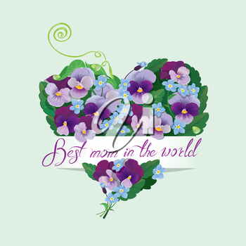 Heart shape is made of beautiful flowers - pansy and forget me not - floral background for Mothers Day design. Calligraphic text - Best mom in the world.
