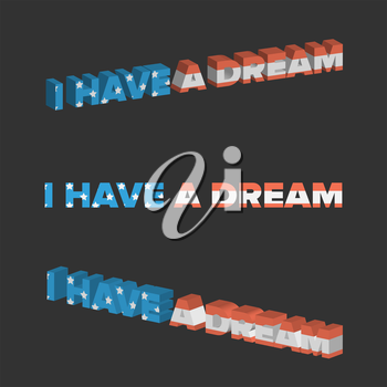 I have a dream sign with USA flag background