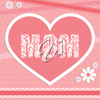 I Love mom. The word MOM was created from a decorative font made in swirls and floral elements. Delicate pink design with a heart, ribbons, buttons