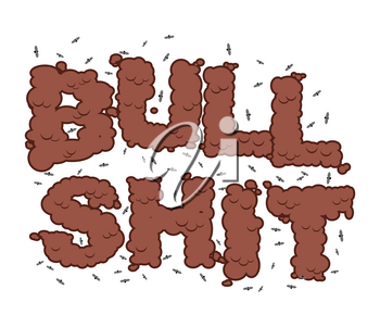 Bullshit text. Typography of poop with flies. Shit letters and insects. Stupidity and bad smell