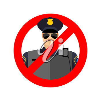 Stop cop. It is forbidden by police. Strikethrough constabulary. Emblem against servants of law officer. Red prohibition sign. Ban policeman actions