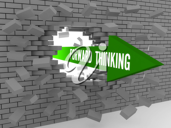 Arrow with words Forward Thinking breaking brick wall. Concept 3D illustration.