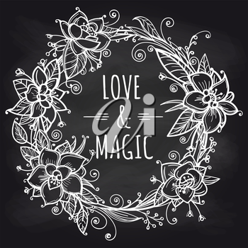 Hand drawn boho floral wreath on chalkboard background. Vector illustration