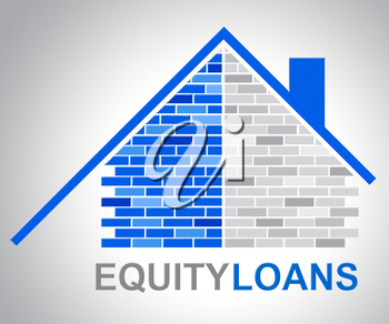 Equity Loans Showing House Bank Loan Funding