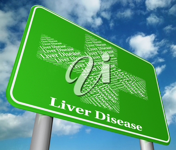 Liver Disease Showing Poor Health And Contagion