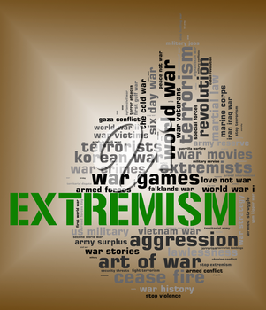 Extremism Word Representing Military Action And Warfare