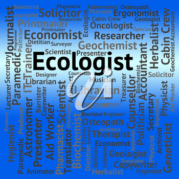 Ecologist Job Meaning Employment Position And Environmentally