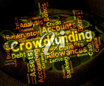 Crowdfunding Word Meaning Raising Funds And Venture