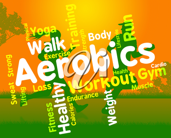 Aerobics Words Indicating Getting Fit And Cardio