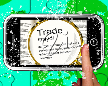 Trade Definition On Smartphone Showing Exportation And Importation