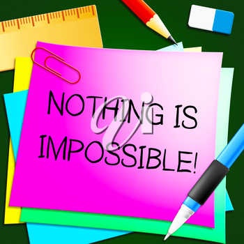 Nothing Is Impossible Message Notes 3d Illustration