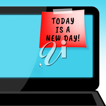 Today Is A New Day Laptop Message Means Joy 3d Illustration