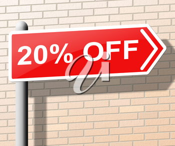 Twenty Percent Off sign Means Offers And Discounts 3d Illustration