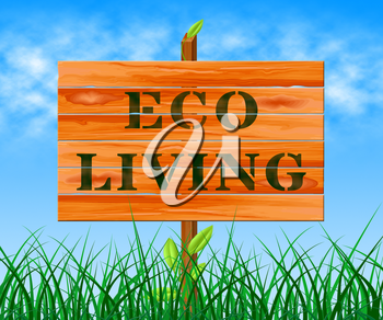 Eco Living Sign Means Green Life 3d Illustration