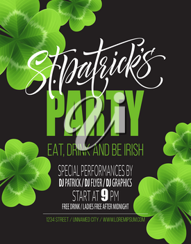 Saint Patricks Day Poster Design Background. Calligraphic Lettering Inscription Happy St Patricks Day. Vector Illustration EPS10